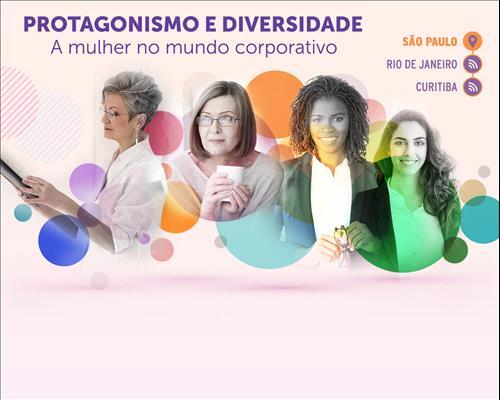 Protagonismo e Diversidade - A mulher no mundo corporativo